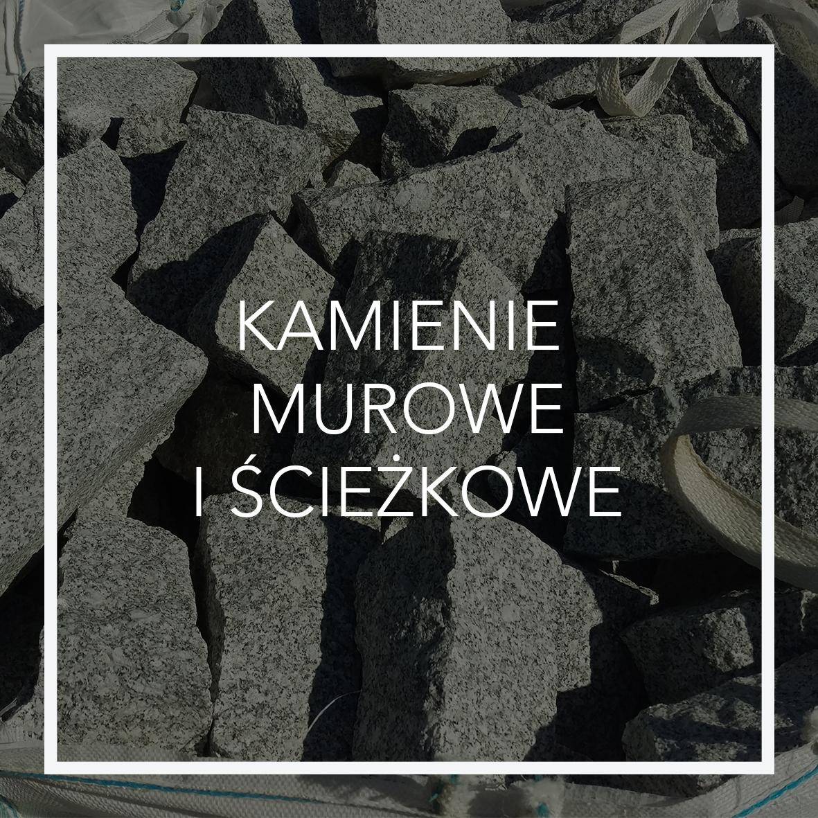 KAMIENIE MUROWE I ŚCIEŻKOWE_2