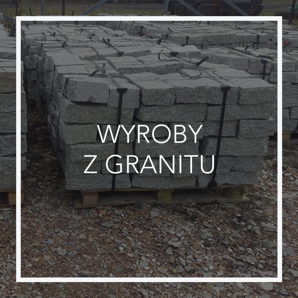 WYROBY Z GRANITU_2